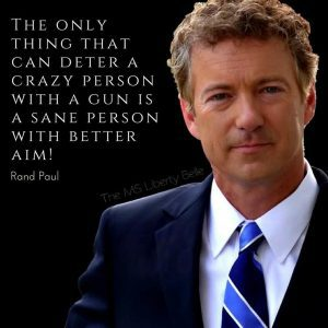 """Rand Paul: """"The only thing that can deter a crazy person with a gun is a sane person with better aim."""""""